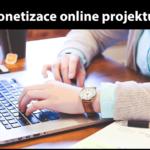 Monetizace online projektu