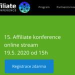 15.Affiliate konference – online stream!